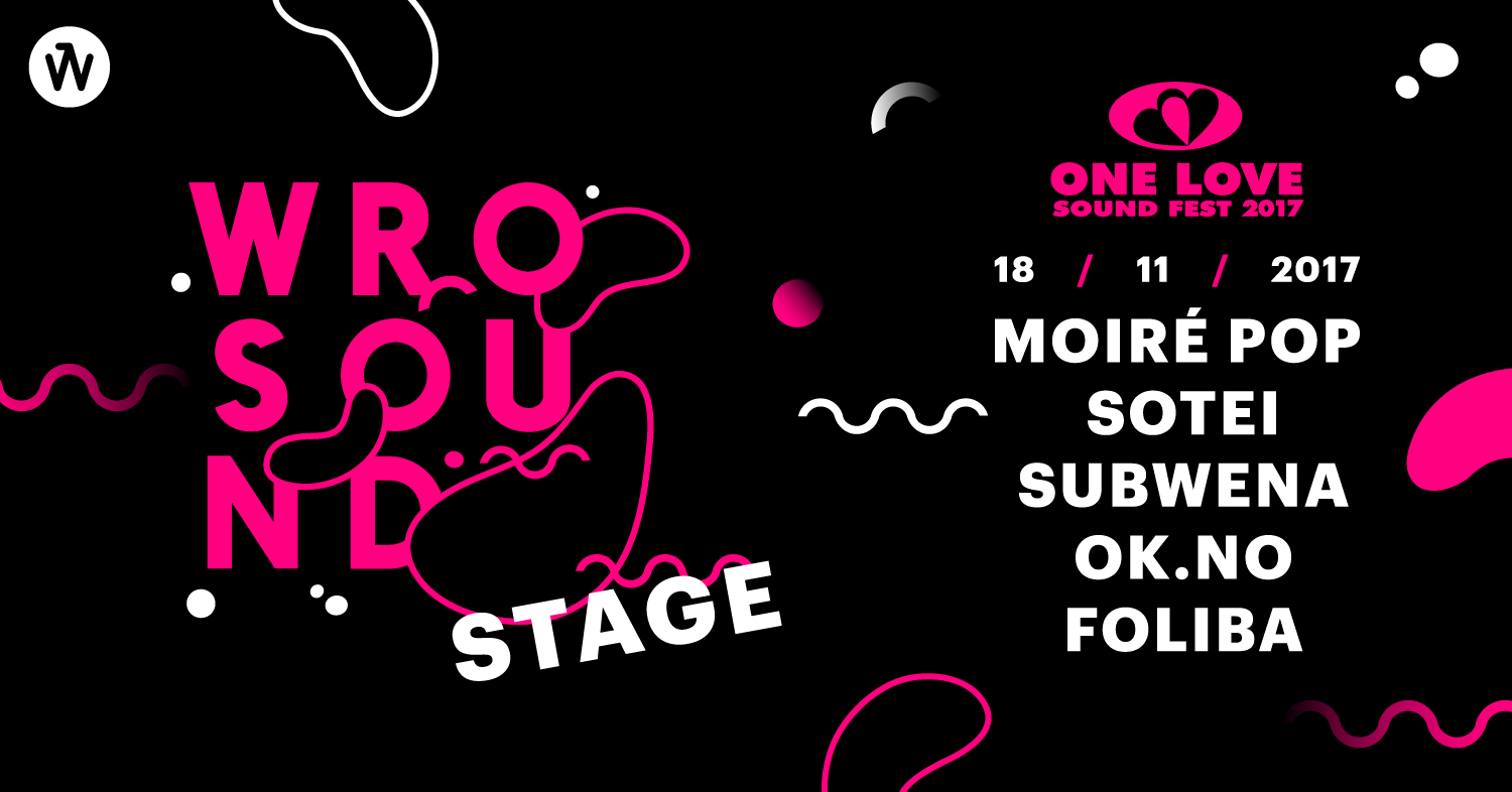 WROsound Stage na One Love 2017!